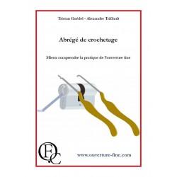 Abrégé de Crochetage, par Tristan Guédel et Alexandre Triffault