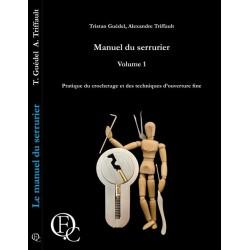 Manuel du serrurier : Volume 1